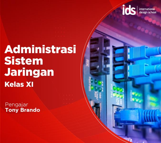 Administrasi Sistem Jaringan