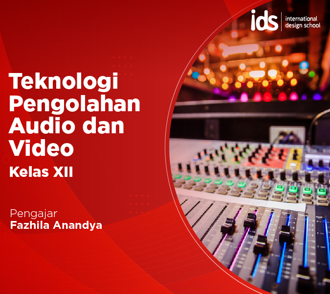 Teknologi Pengolahan Audio Video